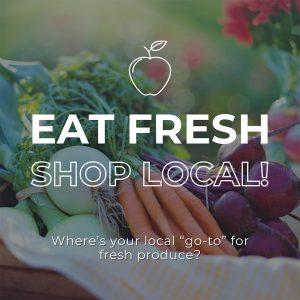 Eat Fresh Shop Local